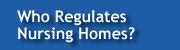 Who Regulates Nursing Homes